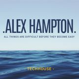 ALEX HAMPTONN - // ALL THINGS // (UHU AGENCY PODDCAST 011) ¨¨SET¨¨