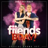 FRIENDS BDAY SPECIAL SET - Paulo Pringles & Shine