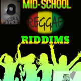 Mid School Reggae Mix