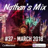 Nathan's Mix #37 - March 2018