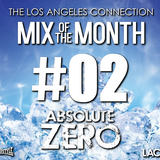 Mix of the Month #02 - Absolute Zero