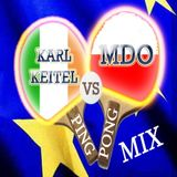Karl Keitel VS MDO (Ping Pong MIX)