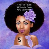 Jacks Sexy House 37 Years Dj career Party 5 2016 1159.FM --Jack Kandi