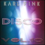 Karl Fink - DISCO 10