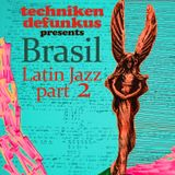 Brasil - Latin Jazz part 2