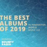 The Best Albums of 2019 from: Guts | Nubiyan Twist | Afrosideral | KOKOKO! | Nicola Cruz | Acid Arab