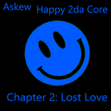 Happy 2da Core Chapter 2: Lost Love