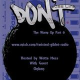 Onken / Wotta Mess @ The Warm Up To Don't Part 06 - 22.08.2013