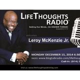 LifeThoughts Radio guest Leroy McKenzie Jr.