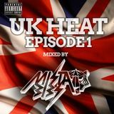 Mista Bibs - UK Heat Episode 1 (UK Rap, R&B and Grime) Follow me on Twitter @MistaBibs