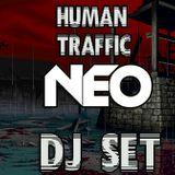 Human Traffic/ NEØ DJ Set
