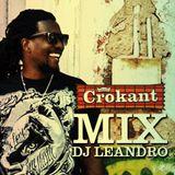 Mix Tape - CroKante Vo1 (By Djeandro)
