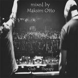 Maksim Otto - Club Therapy