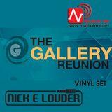 Nick E Louder Vinyl set - Gallery Reunion 9.12.17