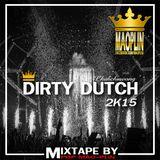 [Mao-Plin] - Dirty Dutch 2K15 (Mixtape By Pop Mao-Plin)