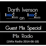 Darth Ivenson - 1Mix Radio Guest Mix (2014/06/18)