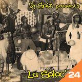 DJ SAIZ ••• La Selec' 24 ••• Seventies Afro