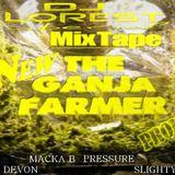 NEW*APRIL*2013 MIXTAPE GANJA FARMER BY DJ LOREST FRANCE & FRIENDS