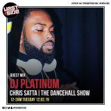 Chris Satta - Dancehall Show ft. DJ Platinum Guest Mix (Westside Radio) Feb 2019