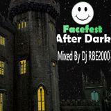 FaceFest AfterDark Mixed By Dj RBE2000