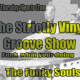 Funk what your doing to me - The Strictly Vinyl Groove Show