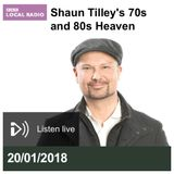 Shaun Tilley's 70's and 80's Heaven : BBC Sussex/Surrey (20/1/18)