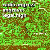 angRAVE- Legal High