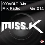 990VOLT DJS MIX RADIO #VOL.014 *DJ MISS.K*