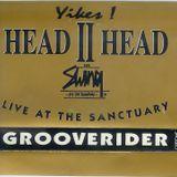 GROOVERIDER HEAD II HEAD YIKES