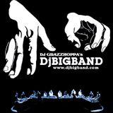 DJGrazzhoppa'sDjBigbandRadioShow 13-04-2010