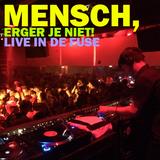 Mensch, erger je niet! - Live in de Fuse - 24/09/15