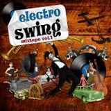Electro Swing mixtape vol.1 (2011)