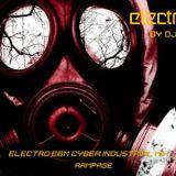 ELECTRO EBM CYBER INDUSTRIAL MIX - RAMPAGE by DJ WINTERMUTE