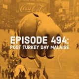The Clockwork Cabaret: Post Turkey Day Malaise (Episode 494)