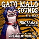 GATO MALO Sounds. Show 5. 22-05-14. www.muymalos.com