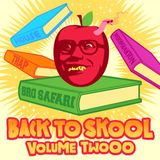 Bro Safari - Back To Skool Mix - Volume 2 [2012]