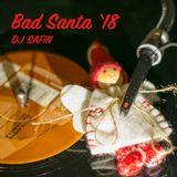 DJ Safin - Bad Santa '18