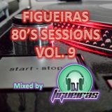 FIGUEIRAS 80'S SESSIONS VOL. 09
