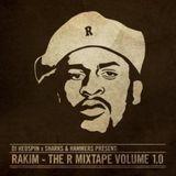 The R Mixtape Volume 1.0 (All Rakim Mix)