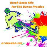 Break Beats Mix For The Dance Practice