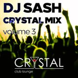 DJ Sash - Crystal Club Lounge Mix Vol. 3