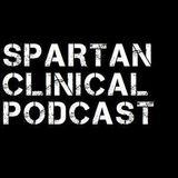 DemBonez - Spartan Clinical Podcast 012