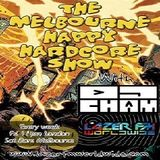 The Melbourne Happy Hardcore Show with DJ Cham 30-06-18