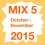 Mix 5 October - November 2015