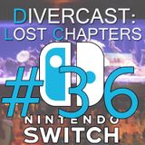 (DLC) Ep.36: Nintendo Switch Overview