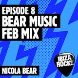 Episode 8: Nicola Bear - Bear Music Feb mix