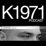 D. Carbone Podcast K1971
