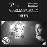 Bondage Music Radio #78 mixed by Dilby