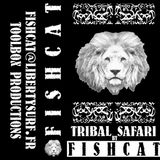 FISHCAT_TSøø1_Tribal-Safari_Part1