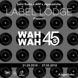 Wah Wah 45s Takeover (25/05/2018)